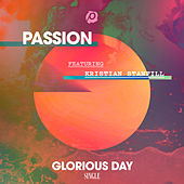 Glorious Day (Radio Version) by Passion