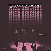 Move Upstairs - Single by Como Mamas