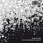 The Paradigm Shift, Pt. 1 by Martinez