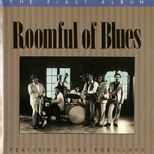 Play & Download The First Album by Roomful of Blues | Napster