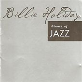 Giants of Jazz - Billie Holliday by Billie Holiday