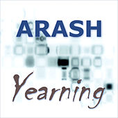 Play & Download Yearning by Arash | Napster