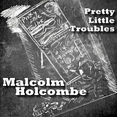 Play & Download Yours No More by Malcolm Holcombe | Napster