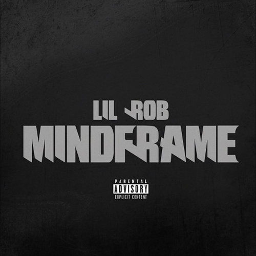 Play & Download Mindframe by Lil Rob | Napster
