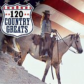 120 Country Greats - Original Country Hits von Various Artists