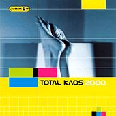 Play & Download Total Kaos 2000 by Various Artists | Napster