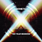 Ten Year Sessions by Moneta
