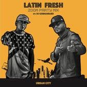 Zoom (Party Mix) [feat. DJ Germaniako] by Latin Fresh