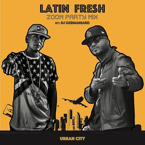 Play & Download Zoom (Party Mix) [feat. DJ Germaniako] by Latin Fresh | Napster