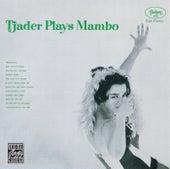 Tjader Plays Mambo by Cal Tjader