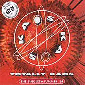 Totally Kaos - The Singles Summer 94 by Various Artists