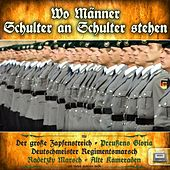 Play & Download Wo Männer Schulter an Schulter stehen by Various Artists | Napster