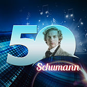 Schumann 50 by Various Artists