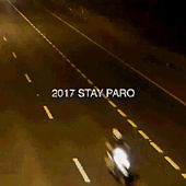 2017 Stay Paro by Gage