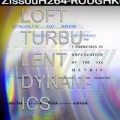 Turbulent Dynamics by The Loft