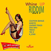 Whine Up Riddim by Various Artists