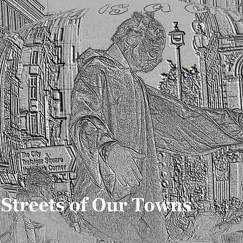Streets of Our Towns by Various Artists