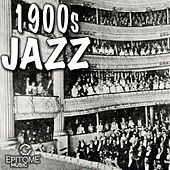 1900s Jazz by Various Artists