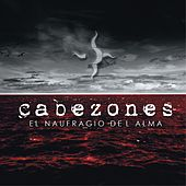 Play & Download El Naufragio del Alma by Cabezones | Napster