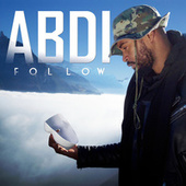 Follow (Radio Edit) de Abdi