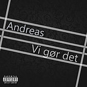 Vi gør det by Andreas