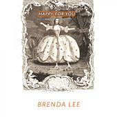 Happy For You by Brenda Lee