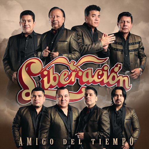 Play & Download Amigo Del Tiempo by Liberación | Napster