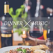 Dinner Music, Vol. 1 (Chilled Jazz & Lounge Music For A Perfect Dinner) by Various Artists
