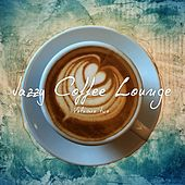 Play & Download Jazzy Coffee Lounge, Vol. 2 (Finest relaxed Lounge & Jazz Tunes) by Various Artists | Napster