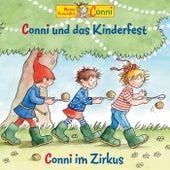 Conni und das Kinderfest / Conni im Zirkus von Conni