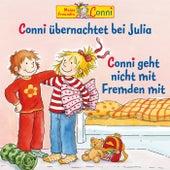 Conni übernachtet bei Julia / Conni geht nicht mit Fremden mit von Conni