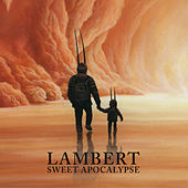 Play & Download Sweet Apocalypse by Lambert | Napster