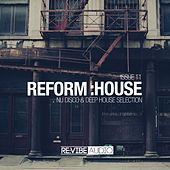 Reform:House Issue 11 by Various Artists