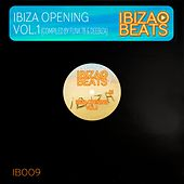 Ibiza Opening Vol. 1 (Compiled and Mixed by Funk 78 & Deebiza) by Various Artists