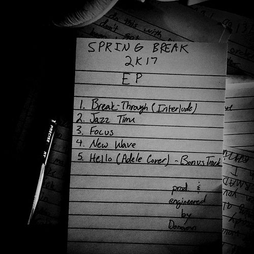 Spring Break 2k17 EP by Donovan