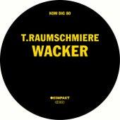 Wacker by T. Raumschmiere