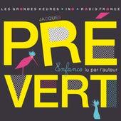 Play & Download Jacques Prévert, Enfance. Lu par l'auteur by Various Artists | Napster