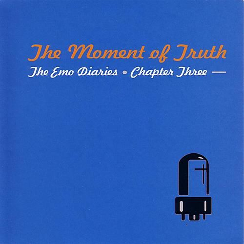 The Emo Diaries Chapter III: The Moment Of Truth by Various Artists