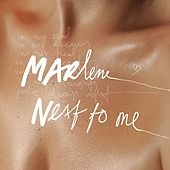 Next To Me by Marlene