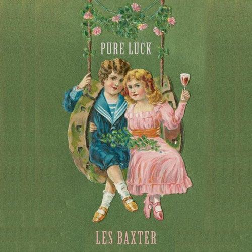 Pure Luck von Les Baxter