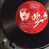 Play & Download Shahrzad by Mohsen Chavoshi | Napster