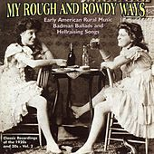 Play & Download My Rough and Rowdy Ways, Vol. 2 by Various Artists | Napster