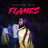 Play & Download Flames by Justine Skye | Napster