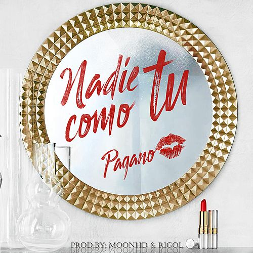Play & Download Nadie Como Tu by Pagano | Napster