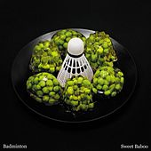 Play & Download Badminton by Sweet Baboo | Napster