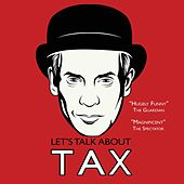 Let's Talk About Tax by Dominic Frisby