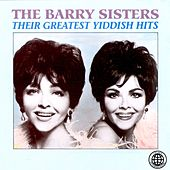 Play & Download Their Greatest Yiddish Hits by Barry Sisters | Napster