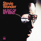 Play & Download Music Of My Mind by Stevie Wonder | Napster