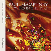 Play & Download Flowers In The Dirt by Paul McCartney | Napster