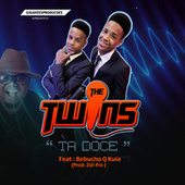 Play & Download Ta Doce by The Twins   Napster